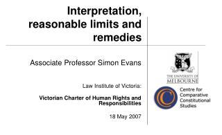 Interpretation, reasonable limits and remedies