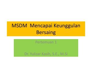MSDM   Mencapai Keunggulan Bersaing