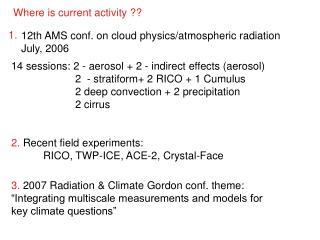 12th AMS conf. on cloud physics/atmospheric radiation July, 2006