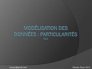 Modélisation des données : Particularités v1.3