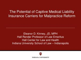 The Potential of Captive Medical Liability Insurance Carriers for Malpractice Reform