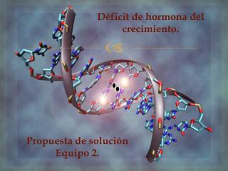 Déficit de hormona del crecimiento.
