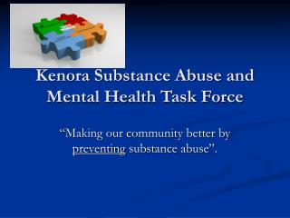 Kenora Substance Abuse and Mental Health Task Force