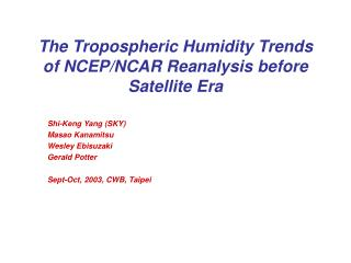 The Tropospheric Humidity Trends of NCEP/NCAR Reanalysis before Satellite Era