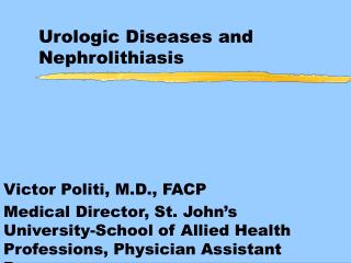 Urologic Diseases and Nephrolithiasis