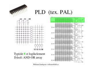 PLD  (tex. PAL)