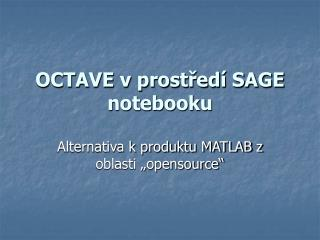 OCTAVE v prostředí SAGE notebooku
