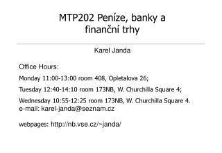 MTP202 Peníze, banky a finanční trhy