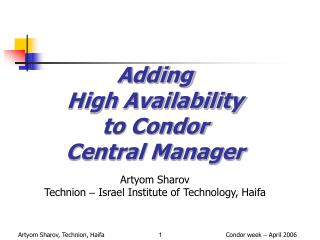 Adding  High Availability  to Condor  Central Manager