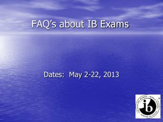 FAQ�s about IB Exams