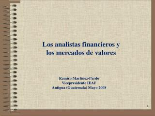Los analistas financieros y  los mercados de valores