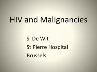HIV and Malignancies