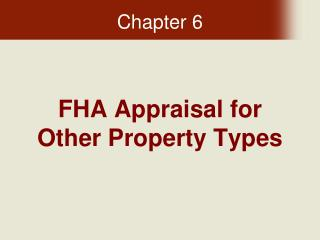 FHA Appraisal for Other Property Types