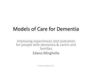 Models of Care for Dementia
