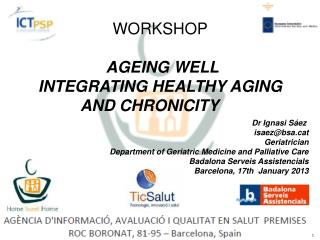 WORKSHOP AGEING WELL INTEGRATING HEALTHY AGING AND CHRONICITY