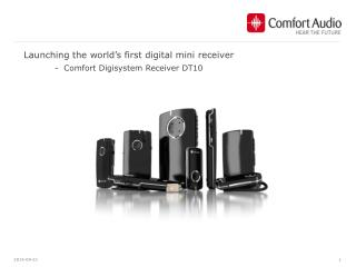Launching  the  world's  first digital mini receiver  -  Comfort  Digisystem  Receiver DT10