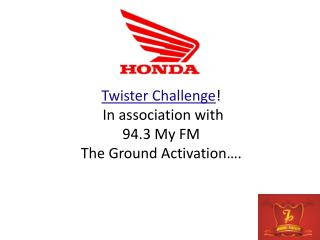 Twister Challenge !  In association with  94.3 My FM The Ground Activation….