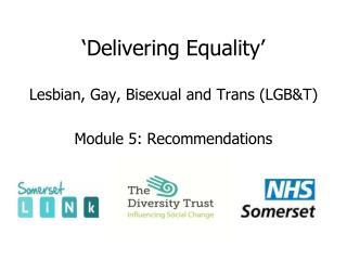 'Delivering Equality'