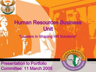 "Human Resources Business Unit  ""Leaders in Shaping HR Solutions"""