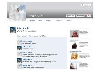 Bruce Buck no time been prayin