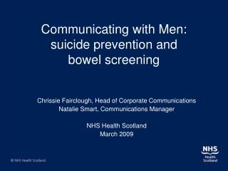 Communicating with Men: suicide prevention and  bowel screening