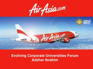 Evolving Corporate Universities Forum Adzhar Ibrahim