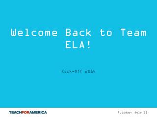 Welcome Back to Team ELA!
