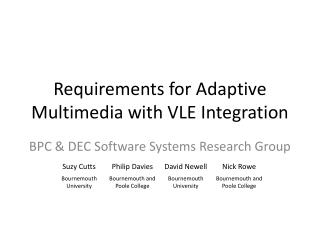 Requirements for Adaptive Multimedia with VLE Integration
