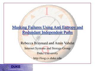 Masking Failures Using Anti Entropy and Redundant Independent Paths