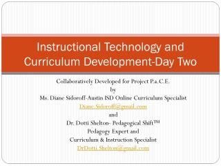 Instructional Technology and Curriculum Development-Day Two