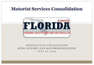 Motorist Services Consolidation