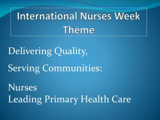 International Nurses Week Theme