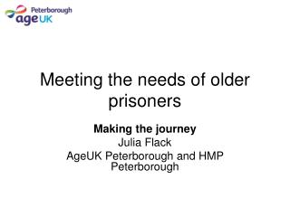 Meeting the needs of older prisoners