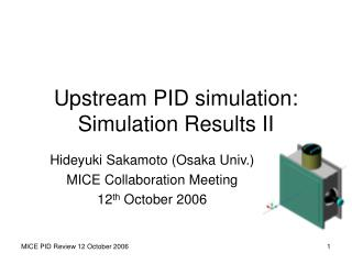 Upstream PID simulation: Simulation Results II