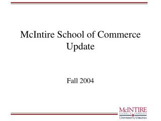 McIntire School of Commerce Update