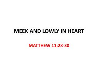 MEEK AND LOWLY IN HEART