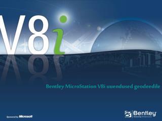 Bentley MicroStation V8i uuendused geodeedile