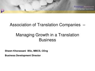 Association of Translation Companies  – Managing Growth in a Translation Business