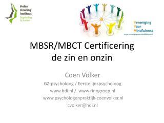 MBSR/MBCT Certificering de zin en onzin
