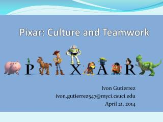 Pixar: Culture and Teamwork