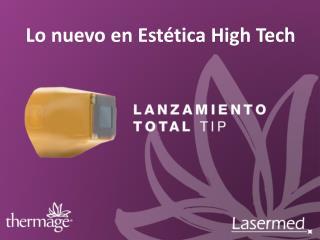 Lo nuevo en Estética High Tech