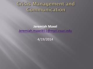 Crisis Management and Communication
