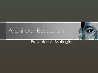 Architect Research