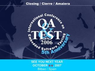 Closing / Cierre / Amaiera