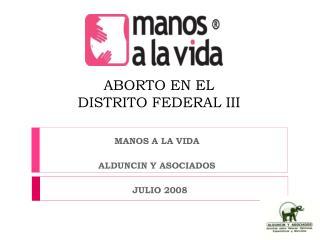 ABORTO EN EL  DISTRITO FEDERAL III