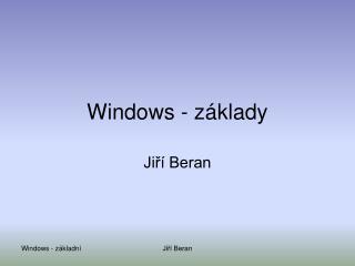 Windows - základy