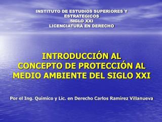 INSTITUTO DE ESTUDIOS SUPERIORES Y ESTRATEGICOS  SIGLO XXI LICENCIATURA EN DERECHO