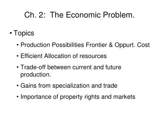 Ch. 2:  The Economic Problem.
