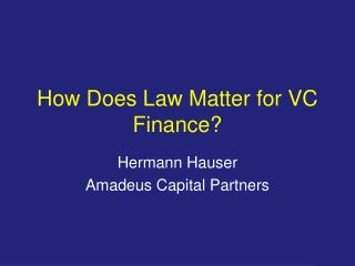 How Does Law Matter for VC Finance?
