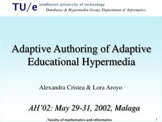Adaptive Authoring of Adaptive Educational Hypermedia